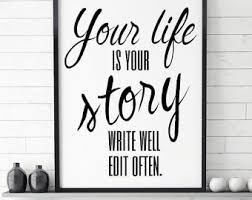 your life is your story